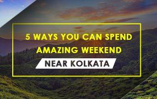 5 ways you can spend amazing weekend near Kolkata | hotel near Kolkata