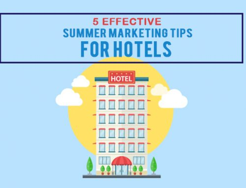 5 effective summer marketing tips for hotels