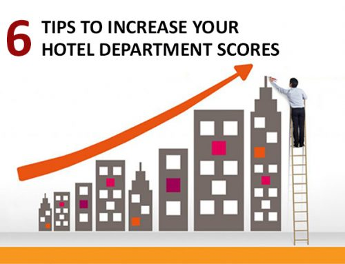6 Tips To Increase Your Hotel Department Scores