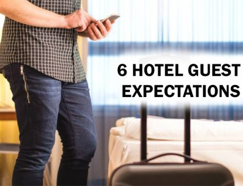 6 Hotel Guest Expectations